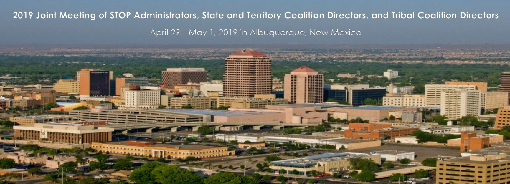 2019 Joint Meeting of STOP Administrators, State and Territory Coalition Directors, and Tribal Coalition Directors